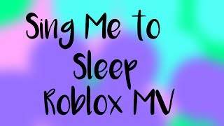 """Sing Me to Sleep"" By Alan Walker | Roblox MV"