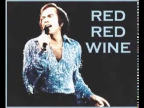 Neil Diamond - Red Red Wine.