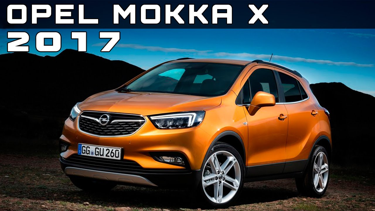 2017 opel mokka x review rendered price specs release date. Black Bedroom Furniture Sets. Home Design Ideas