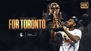 Kawhi Leonard - FOR TORONTO (2019 NBA Finals Mini Movie) ᴴᴰ