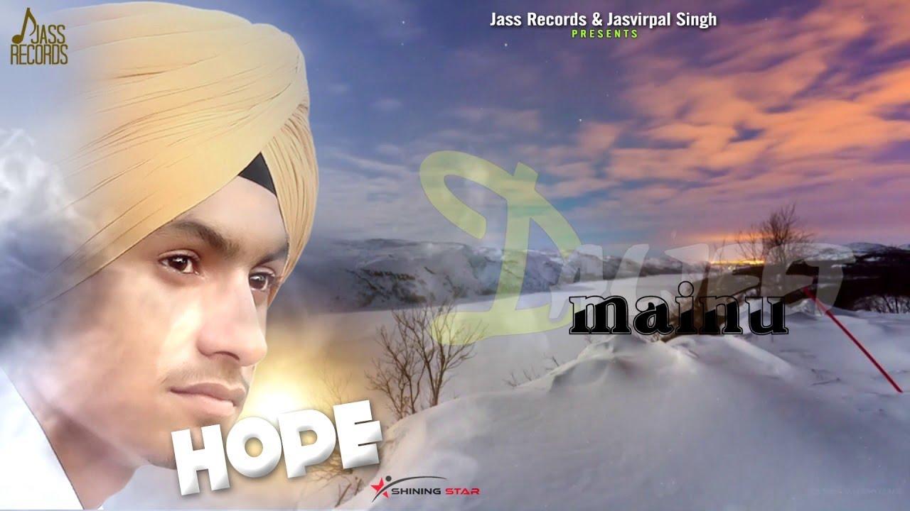 Hope | (Full Song) | Daljeet Saini | New Punjabi Songs 2019 | Latest Punjabi Songs 2019