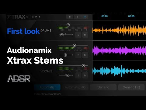 Audionamix Xtrax Stems - First Look : automatically separate any song into vocal, drums