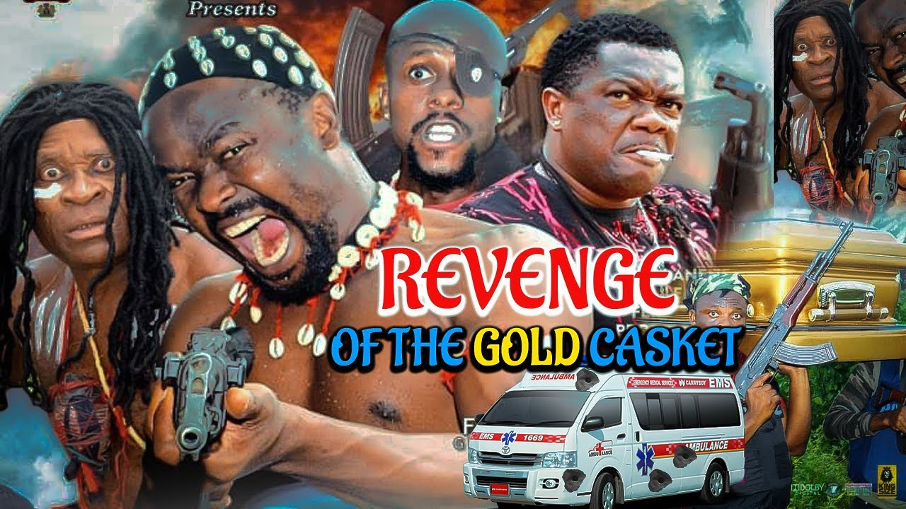 Download THE REVENGE OF GOLD CASKET SEASON 5&6- ZUBBY MICHAEL 2021 ACTION LATEST NIGERIAN NOLLYWOOD MOVIE