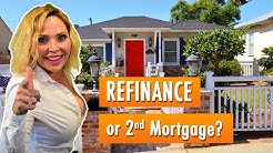 How do you know if you should refinance and cash out or if you should get a 2nd Mortgage