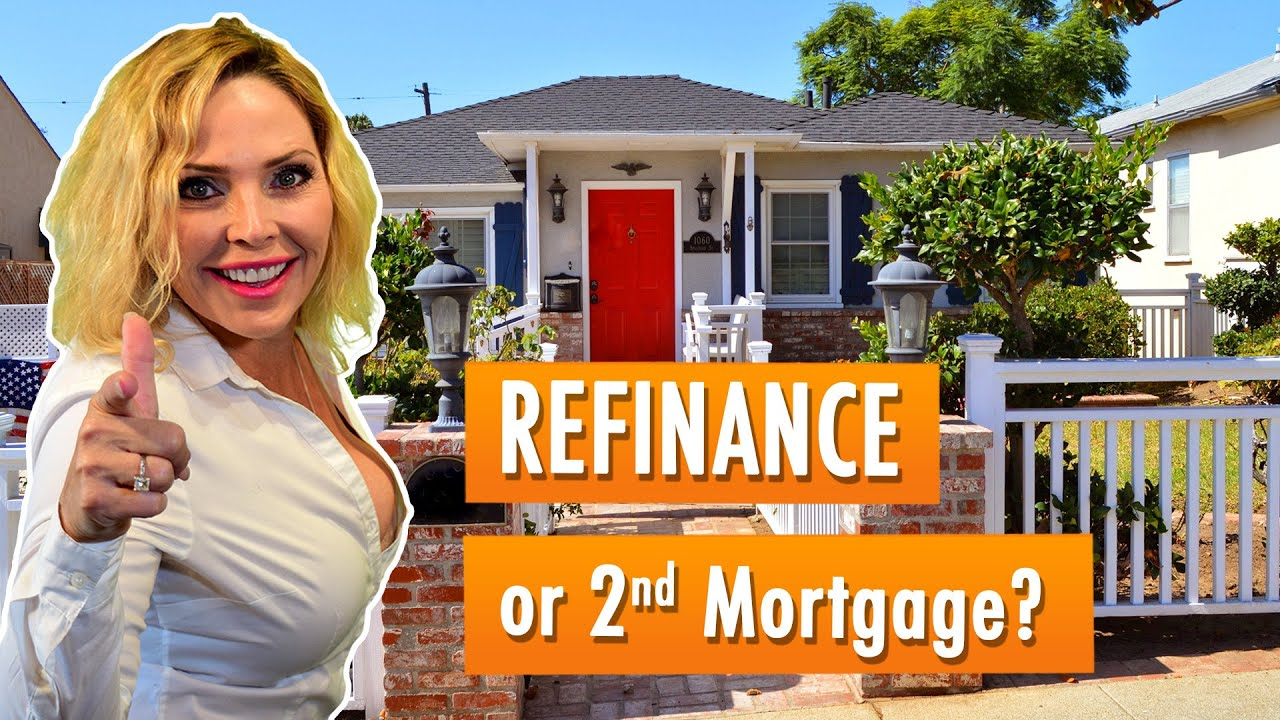 Should You Refinance and Cash Out or Get a 2nd Mortgage - YouTube