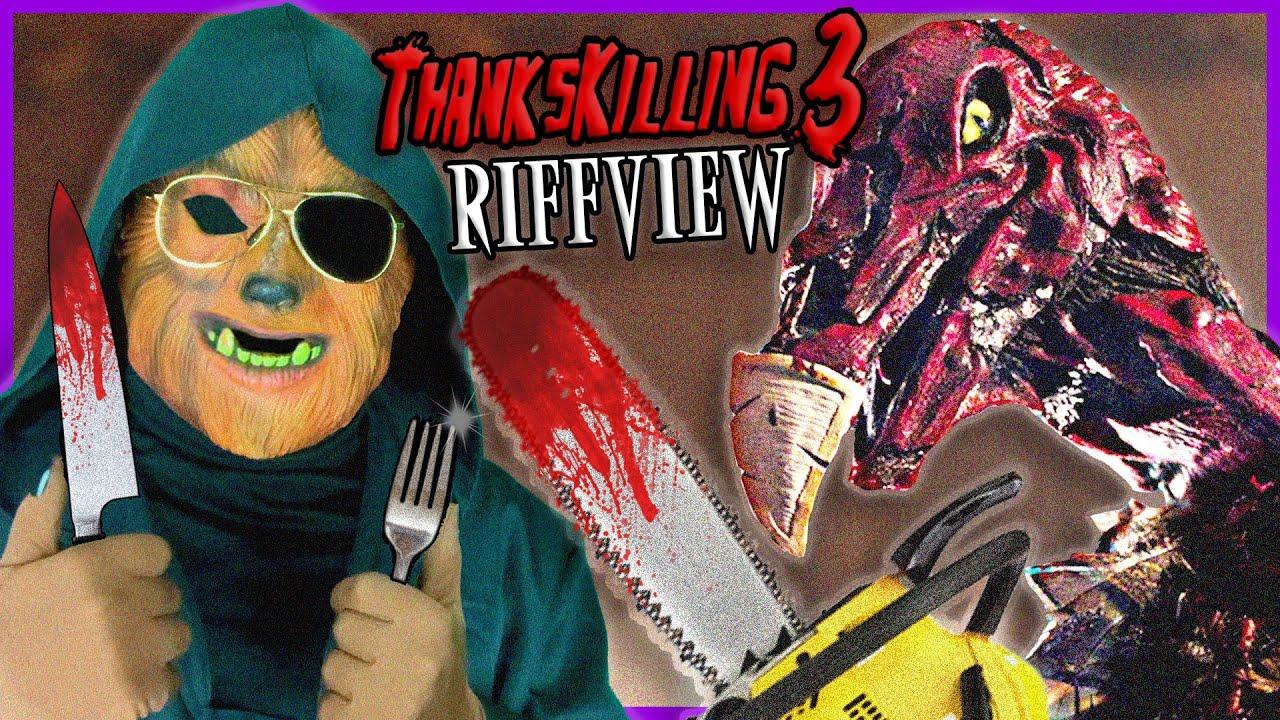 Download THANKSKILLING 3 (2012) RiffView | Dr. Wolfula