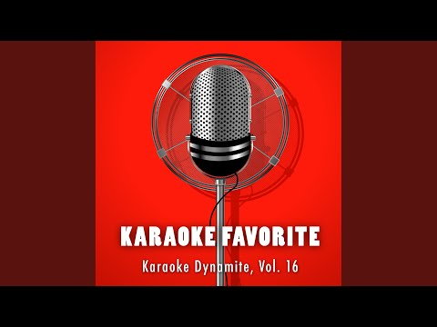 Everytime You Go Away (Karaoke Version) (Originally Performed by Paul Young) mp3