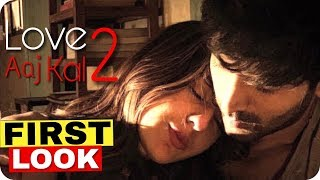 Love Aaj Kal 2 || First Look || Kartik Aaryan || Sara Ali Khan