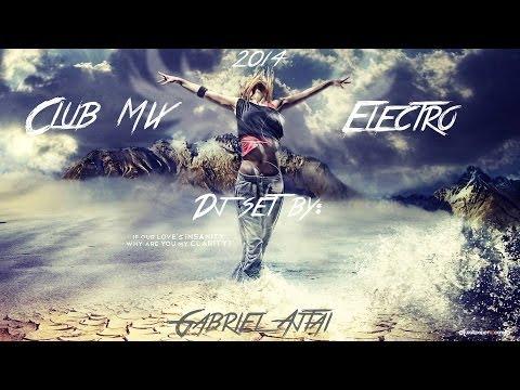 ♫Club Music 2014 - New Dance Club Mix By: Gabriel Ajtai♫