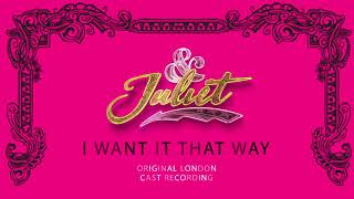 Cassidy Janson, Oliver Tompsett, Original London Cast of & Juliet– I Want It That Way Official Audio