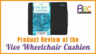 Product Review of Vive Wheelchair Cushion