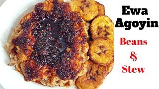 How to cook Ewa Agoyin from Start to Finish l Nigerian Bean and Stew Recipe