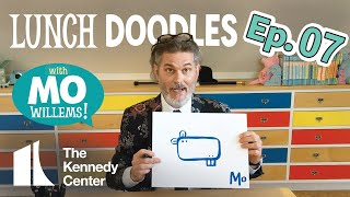 LUNCH DOODLES with Mo Willems! Episode 07
