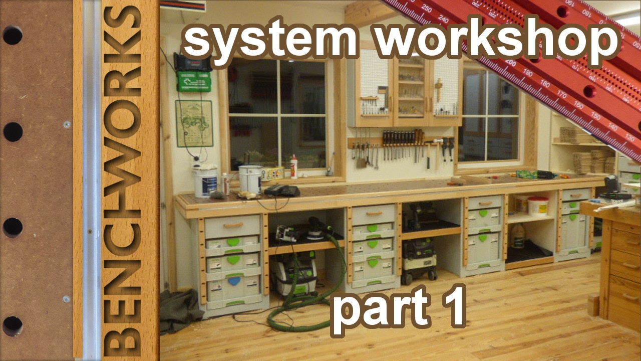 System Workshop Building The Workbench And Cabinets Part1