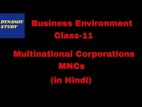 Multinational Corporations (MNCs) | Nature, Features, Merits and Demerits