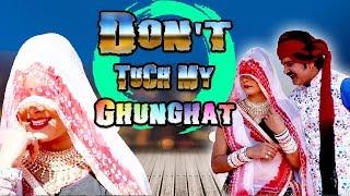 Don't Tuch My Ghunghat || New Rajasthani DJ Song 2019 || Yuvraj Mewadi || Ranu Rangili || Full HD