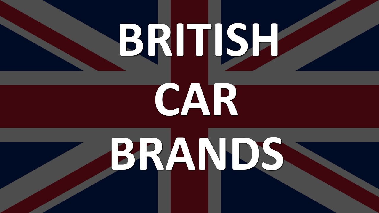 British Car Brands Youtube
