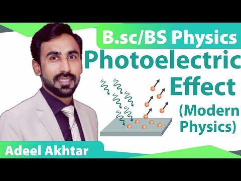 Photoelectric Effect || Modern Physics || B.Sc/BS Physics || Adeel Akhtar
