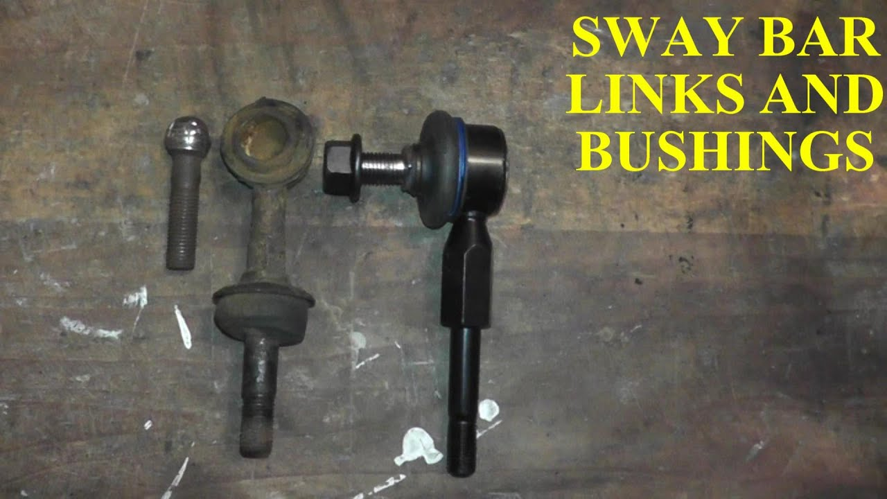 hight resolution of sway bar links and bushings replacement