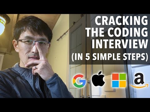 Cracking the Coding Interview (in 5 simple steps, for software engineers)