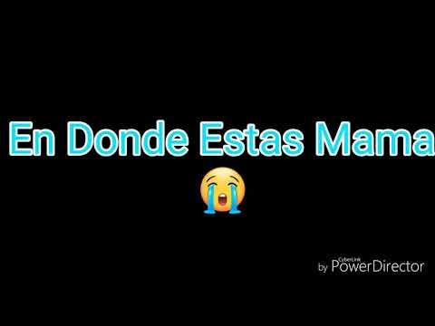 En Donde Estas Mama 😭//Alvarado VNC27+90
