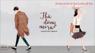 [lyrics] Thà đừng nói ra - Lương Bích Hữu ft. Nguyên Vũ