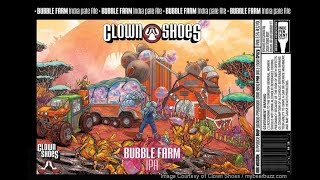 Clown Shoes Bubble Farm IPA Re…
