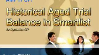 Historical Aged Trail Balance In Smartlist  Microsoft Dynamics GP (Great Plains) by Strophe