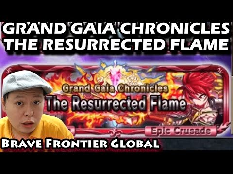 The Resurrected Flame Grand Gaia Chronicles Avant's Chapter (Brave Frontier Global)