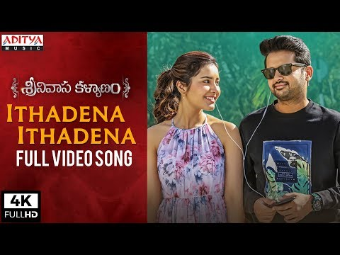 Ithadena Ithadena Full Video Song | Srinivasa Kalyanam Video Songs | Nithiin, Raashi Khanna