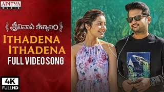Ithadena Ithadena Full Video Song | Srinivasa Kalyanam Video Songs | Nithiin, Raashi Khanna