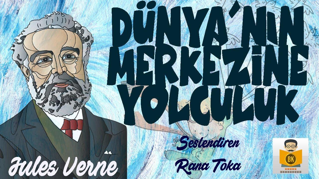 Download Dünyanın Merkezine Yolculuk (Arzın Merkezine Seyahat) - Jules Verne (Sesli Kitap Tek P.) (Rana Toka)