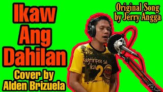 Ikaw Ang Dahilan Cover by Alden Brizuela