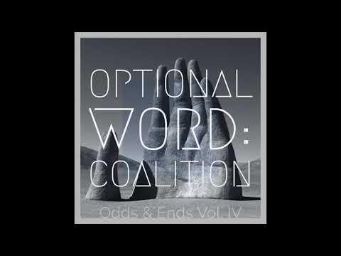 Optional Word: Coalition Odds & Ends Vol. IV