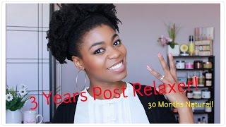 3 Yrs Post Relaxer/ 30 Months Natural Update! - Length,Issues,Regimen Changes,etc. - 4C Natural Hair