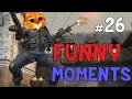 CS:GO - Funny Moments #26!