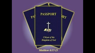 July 22, 2018 Citizenship in the Kingdom of God