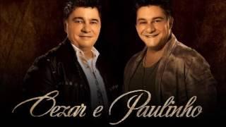 Cezar & Paulinho - Só as Melhores