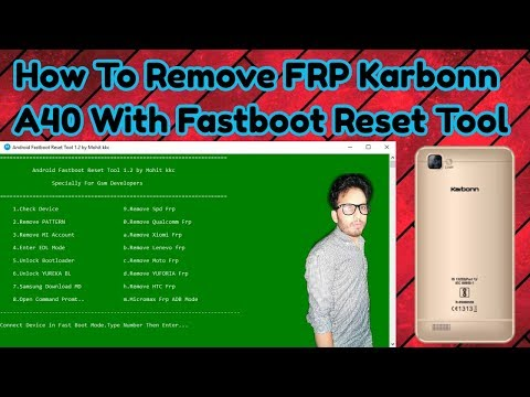 How To Remove Any SPD Frp With Android Fastboot Reset Tool
