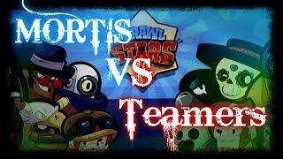 MORTIS VS TEAMERS! DESTROYING TEAMS! (Brawl Stars)