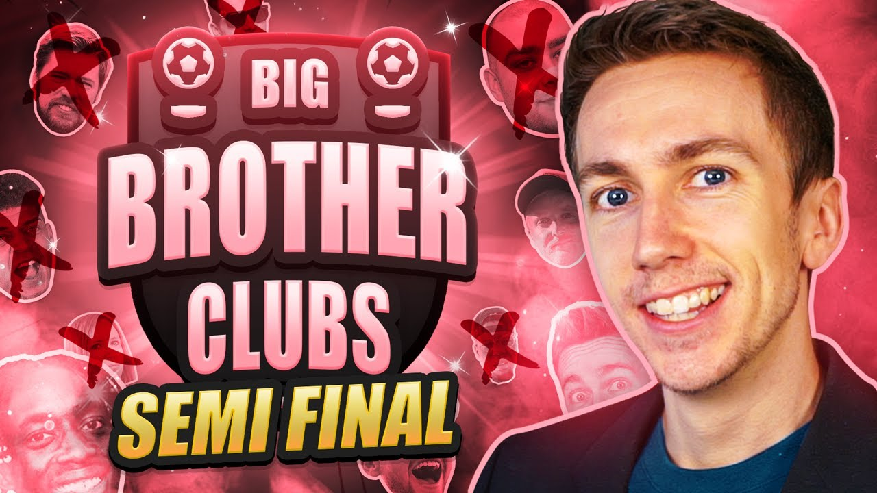 Download THE SEMI FINAL!! ($15,000 BIG BROTHER CLUBS)