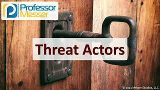 Threat Actors - SY0-601 CompTIA Security+ : 1.5