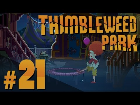 Thimbleweed Park - Hostile Take-Over - PART #21