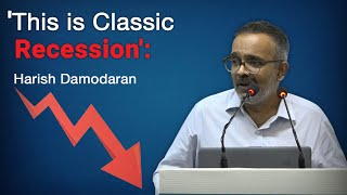 Gambar cover This is Classic Recession Which India Has Never Seen Before: Harish Damodaran