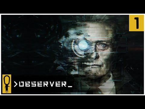 👁 THE DREAM EATER 👁 - OBSERVER Gameplay Ep 1 - Let's Play OBSERVER Walkthrough
