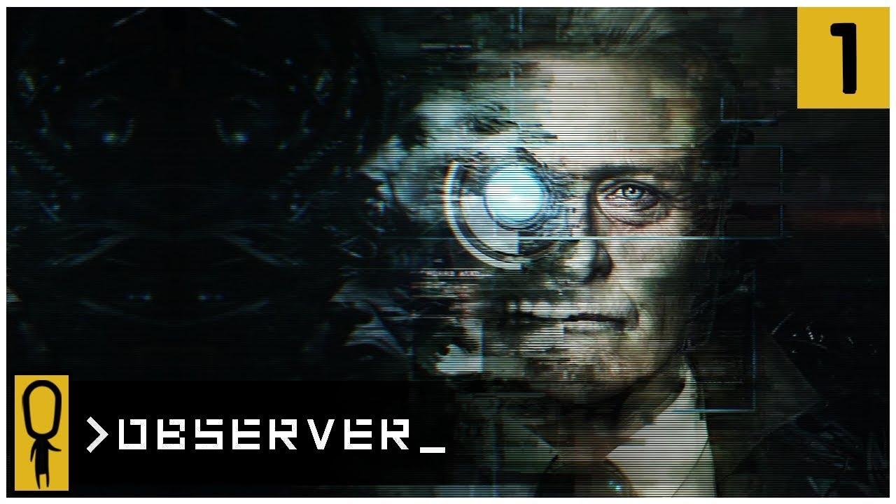 👁 THE DREAM EATER 👁 – OBSERVER Gameplay Ep 1 – Let's Play OBSERVER Walkthrough
