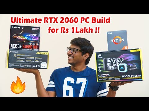 Ultimate RTX 2060 RGB Gaming PC Build for Rs 1Lakh !!
