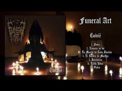 Funeral Art - Cuivië (Full album) 2017