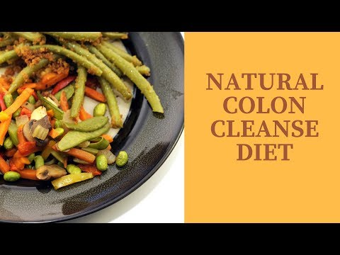 Natural Colon Cleanse Diet