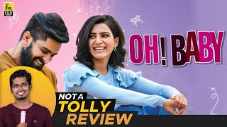 Not A Tolly Review | Oh Baby | Hriday Ranjan